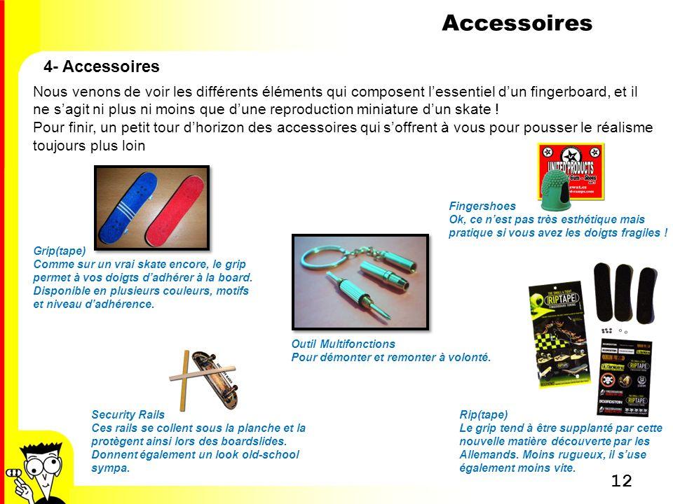 Accessoires 4- Accessoires