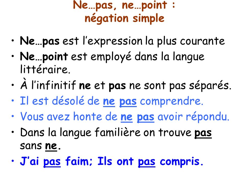 Ne…pas, ne…point : négation simple