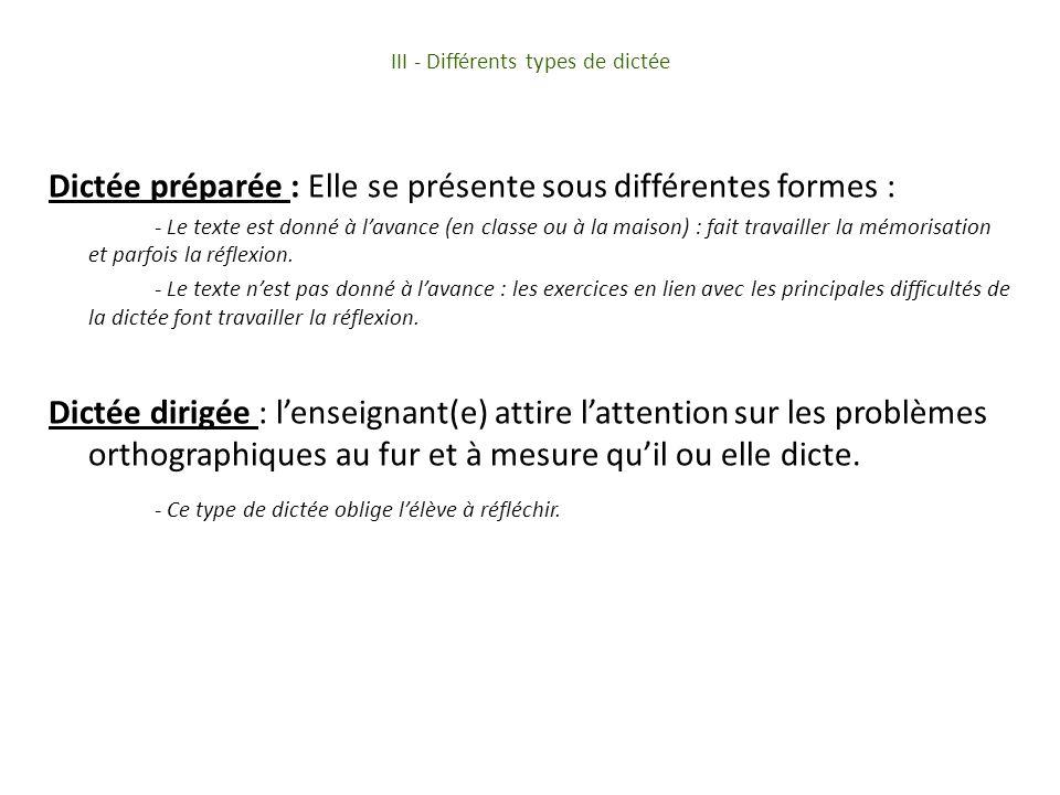 III - Différents types de dictée