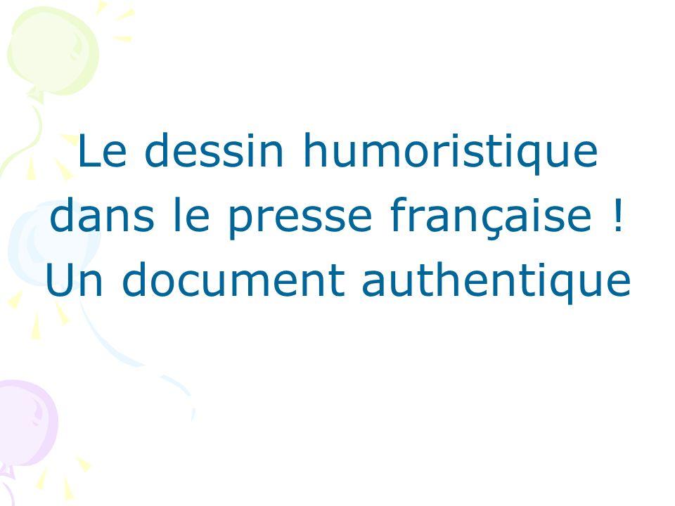 Le dessin humoristique dans le presse française !