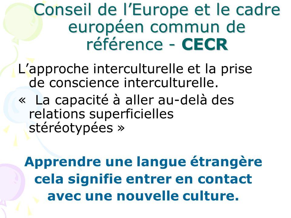 Conseil de l'Europe et le cadre européen commun de référence - CECR