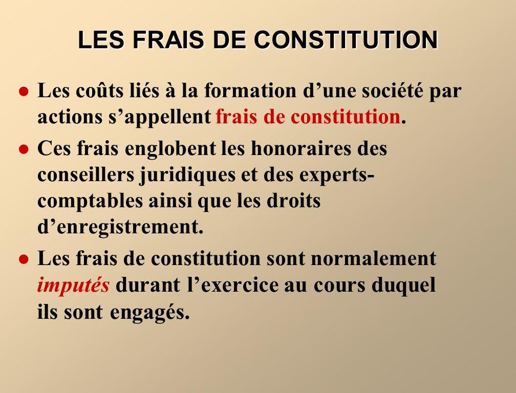 LES FRAIS DE CONSTITUTION