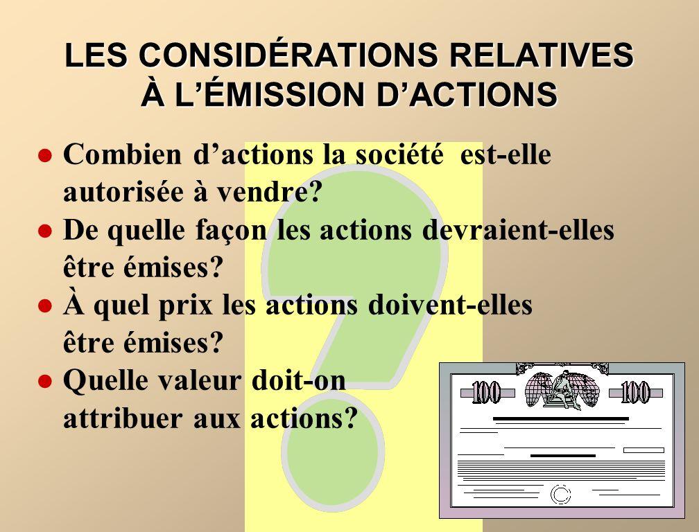 LES CONSIDÉRATIONS RELATIVES À L'ÉMISSION D'ACTIONS