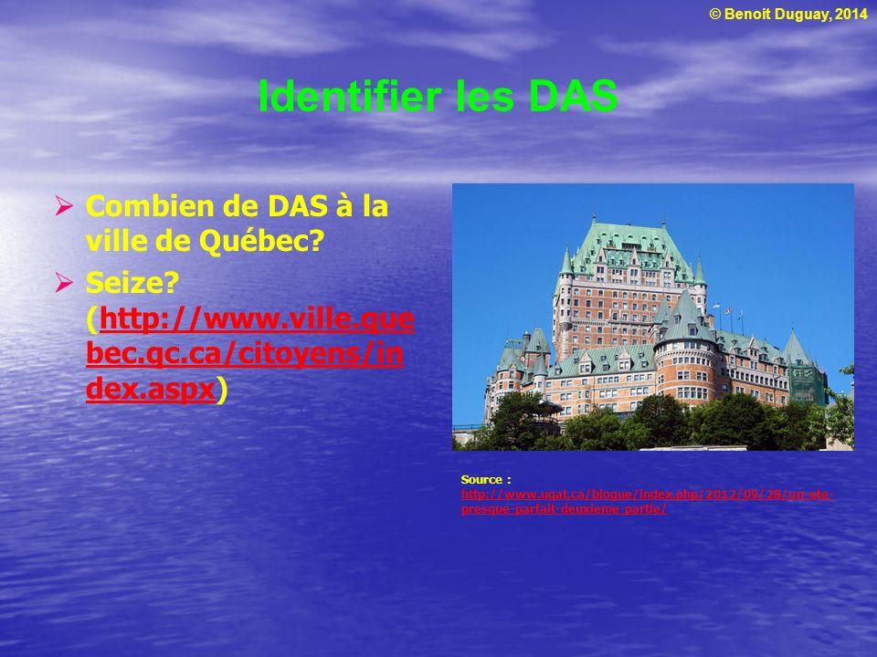 Identifier les DAS Combien de DAS à la ville de Québec