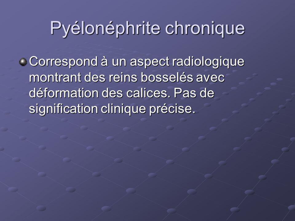 Pyélonéphrite chronique