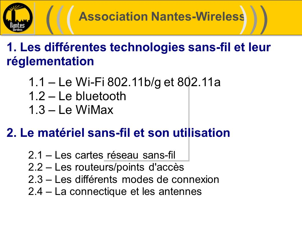 ((( ))) Association Nantes-Wireless
