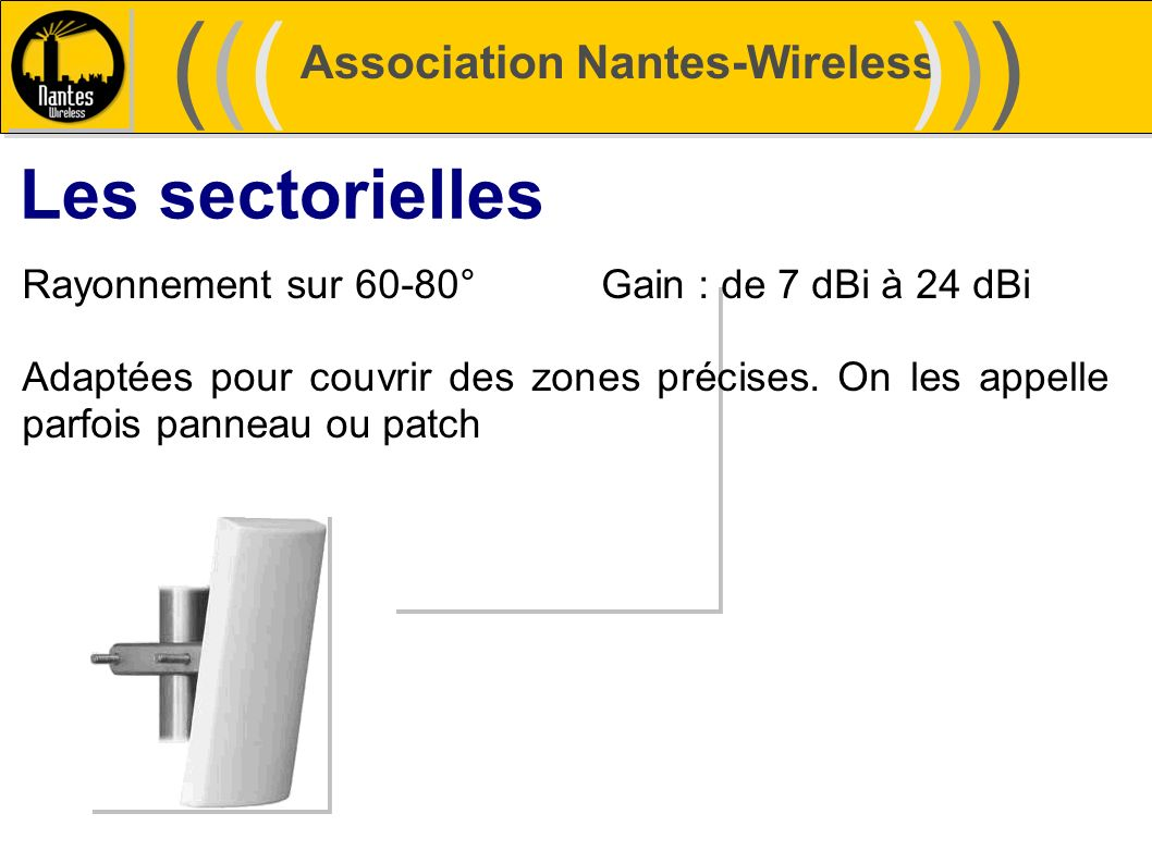 ((( ))) Les sectorielles Association Nantes-Wireless