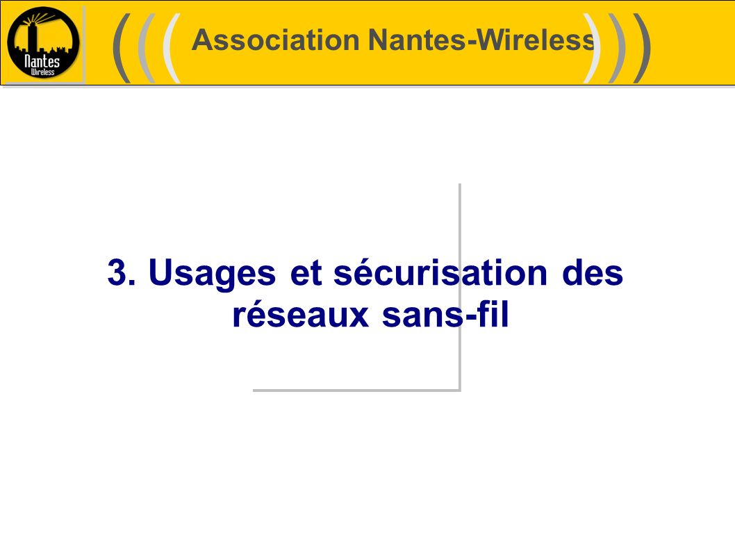 3. Usages et sécurisation des