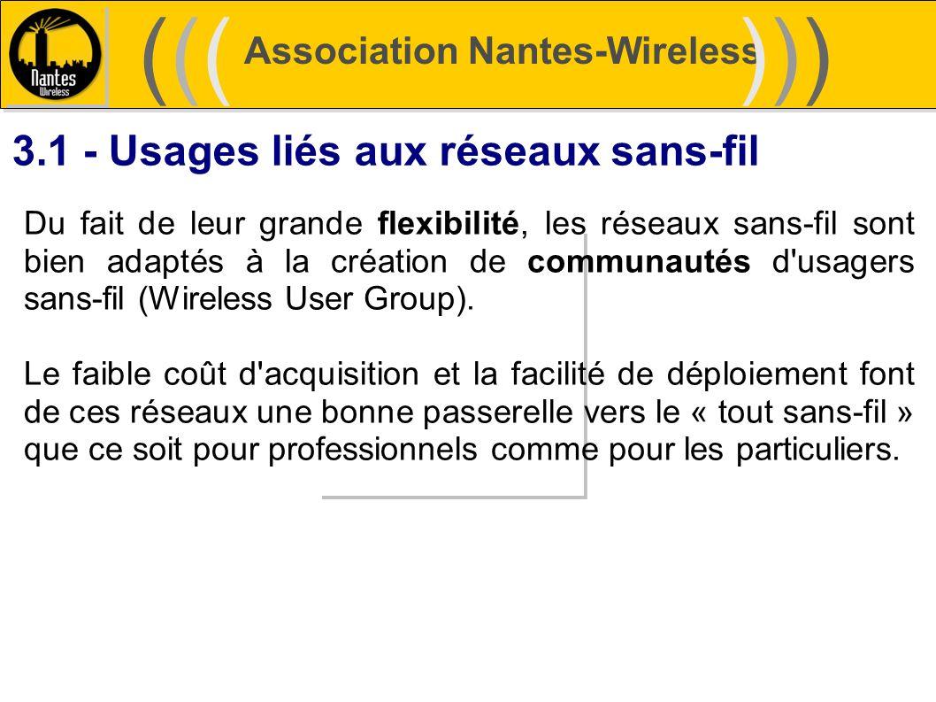 ((( ))) 3.1 - Usages liés aux réseaux sans-fil