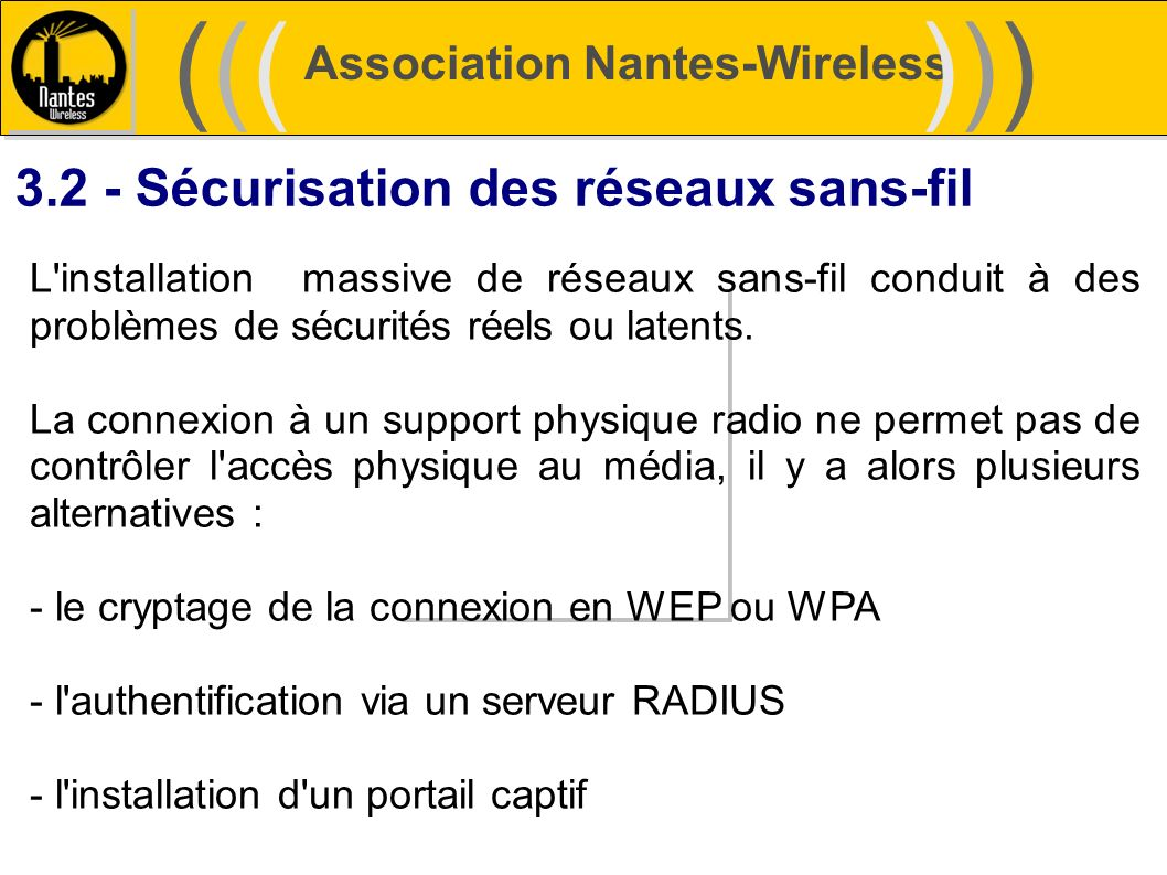 ((( ))) 3.2 - Sécurisation des réseaux sans-fil