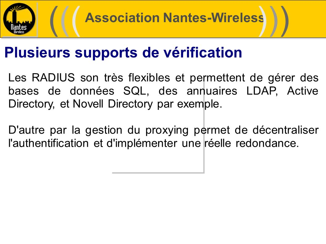 ((( ))) Plusieurs supports de vérification Association Nantes-Wireless