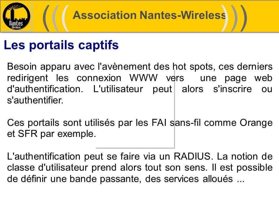 ((( ))) Les portails captifs Association Nantes-Wireless