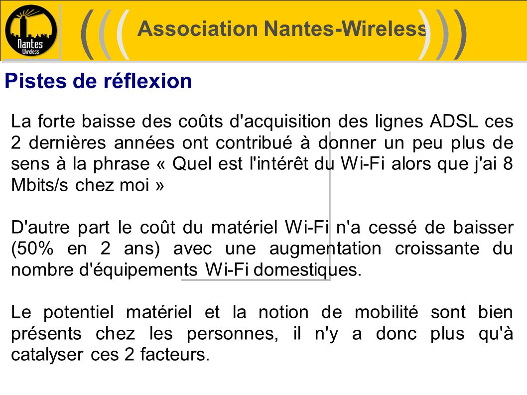 ((( ))) Association Nantes-Wireless Pistes de réflexion