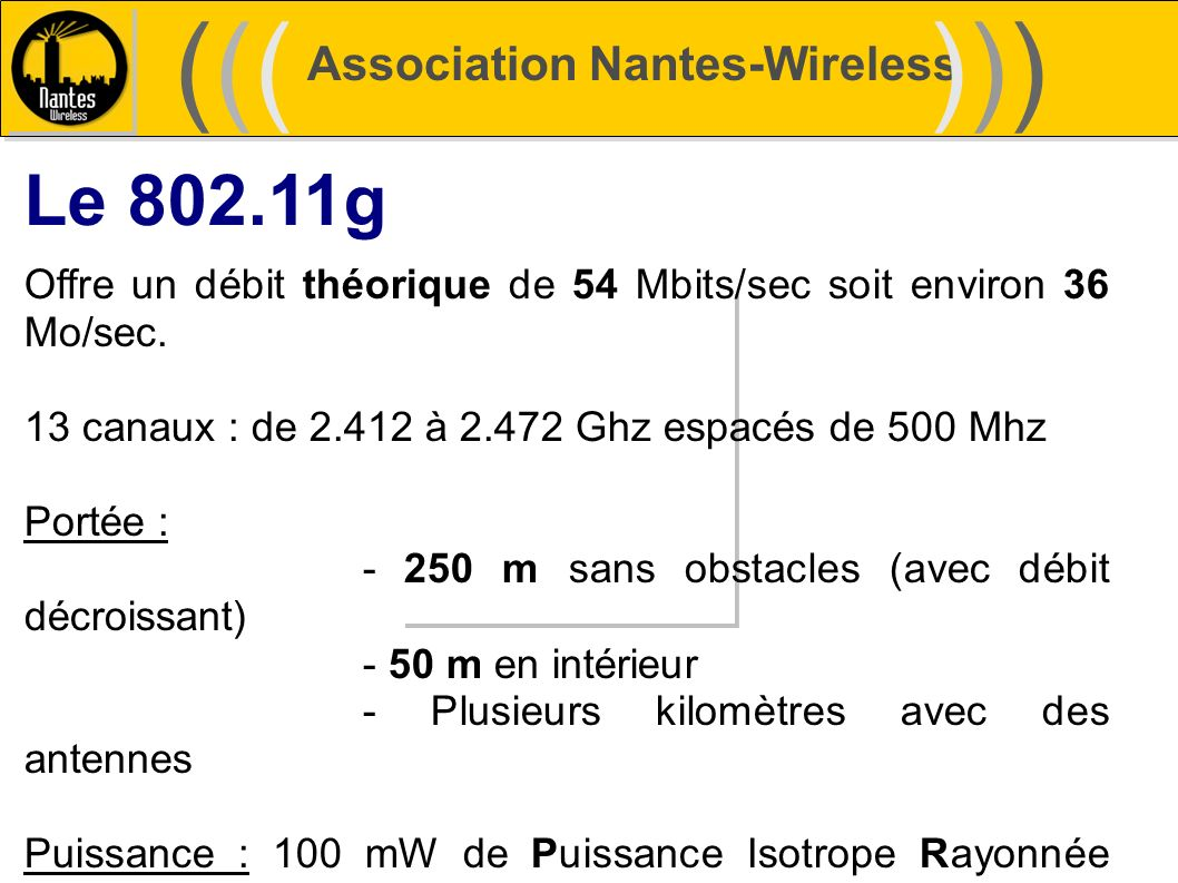 ((( ))) Le 802.11g Association Nantes-Wireless