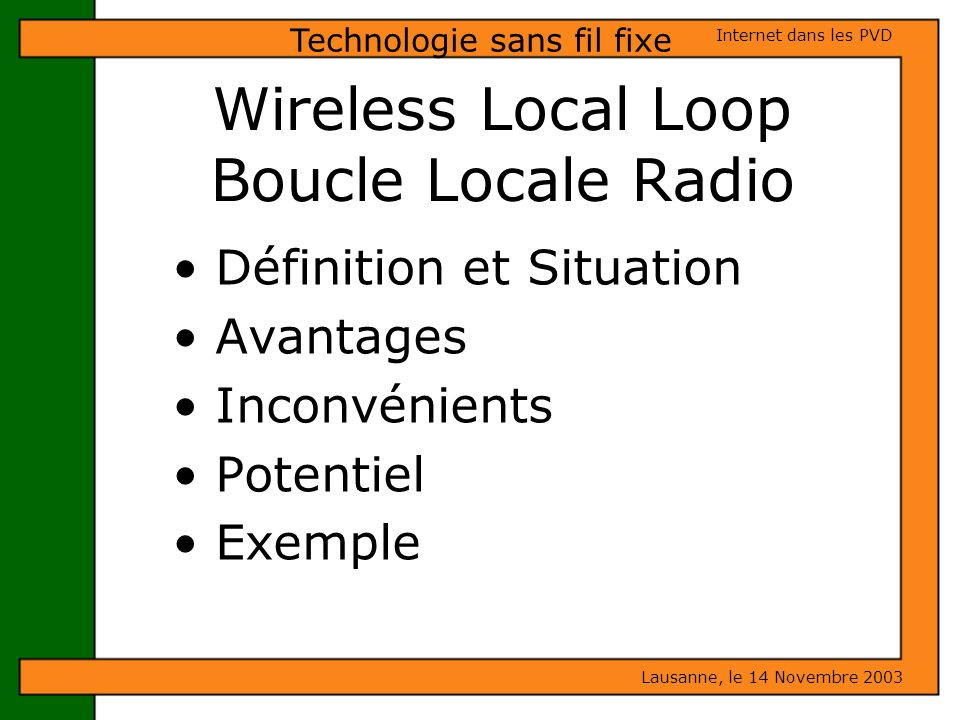 Wireless Local Loop Boucle Locale Radio
