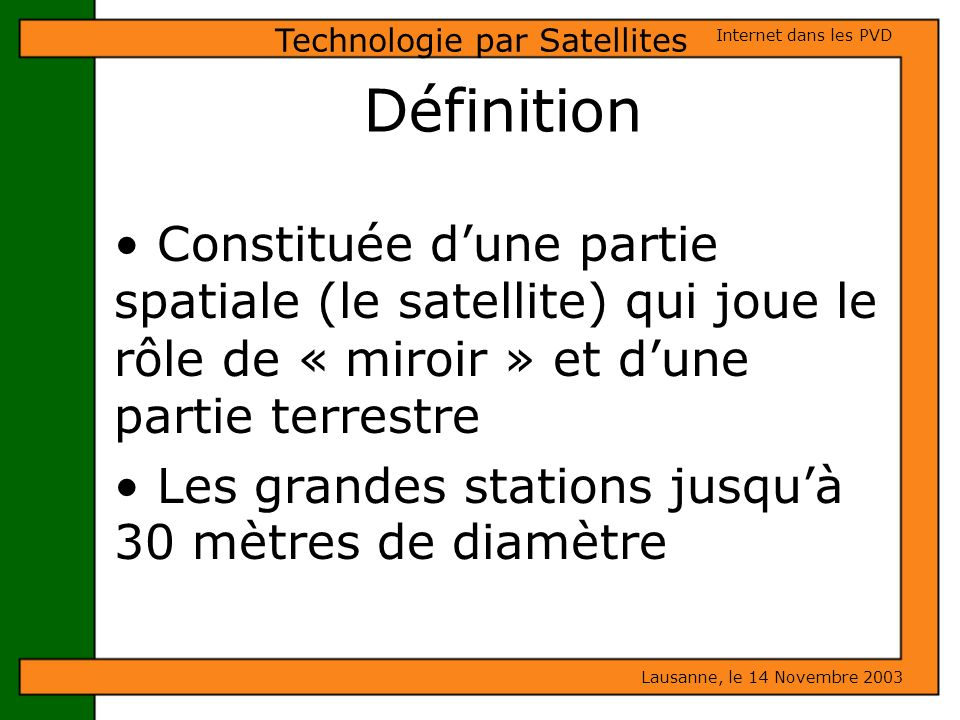 Technologie par Satellites