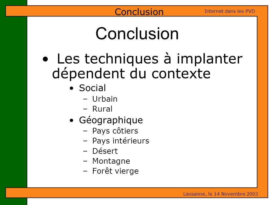 Conclusion Les techniques à implanter dépendent du contexte Conclusion