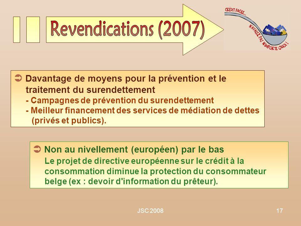 Revendications (2007)  Davantage de moyens pour la prévention et le traitement du surendettement.