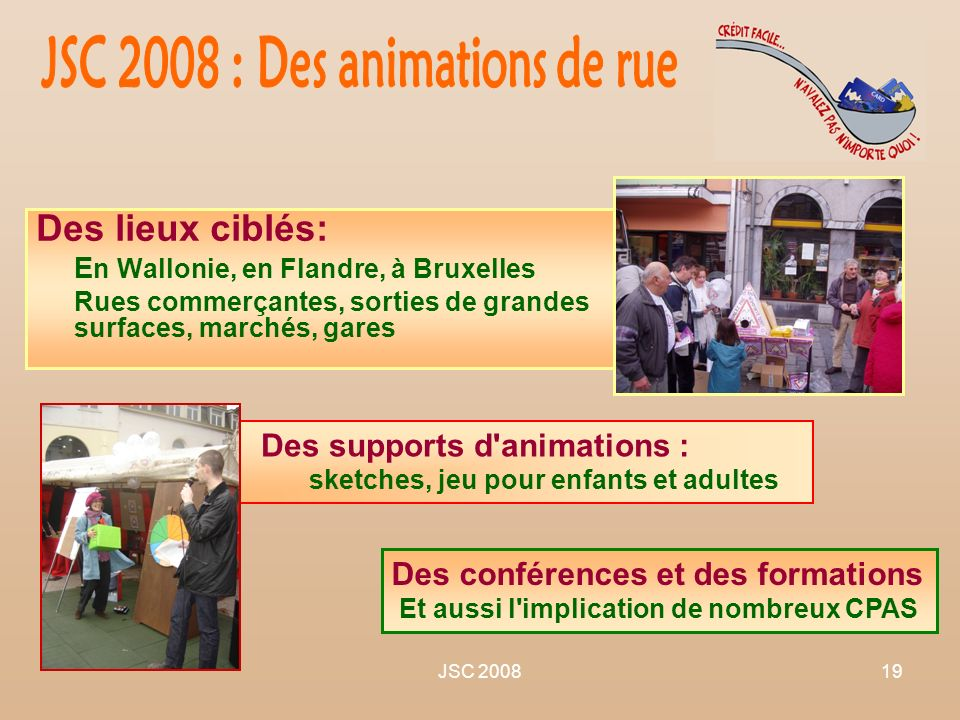 JSC 2008 : Des animations de rue