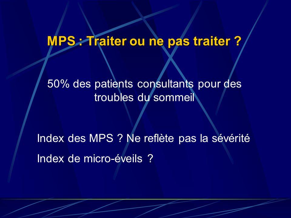 MPS : Traiter ou ne pas traiter