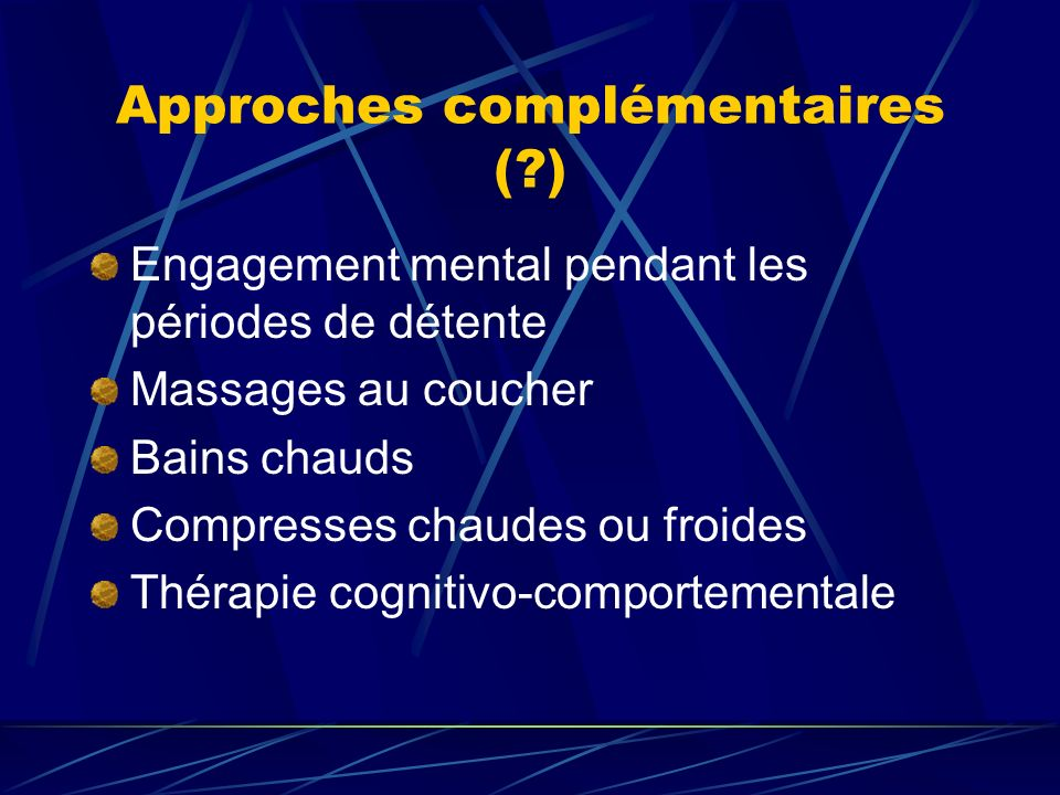 Approches complémentaires ( )