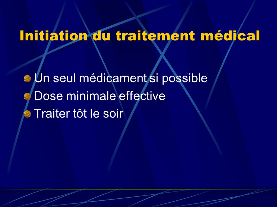 Initiation du traitement médical