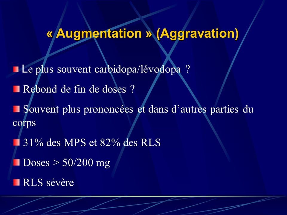 « Augmentation » (Aggravation)