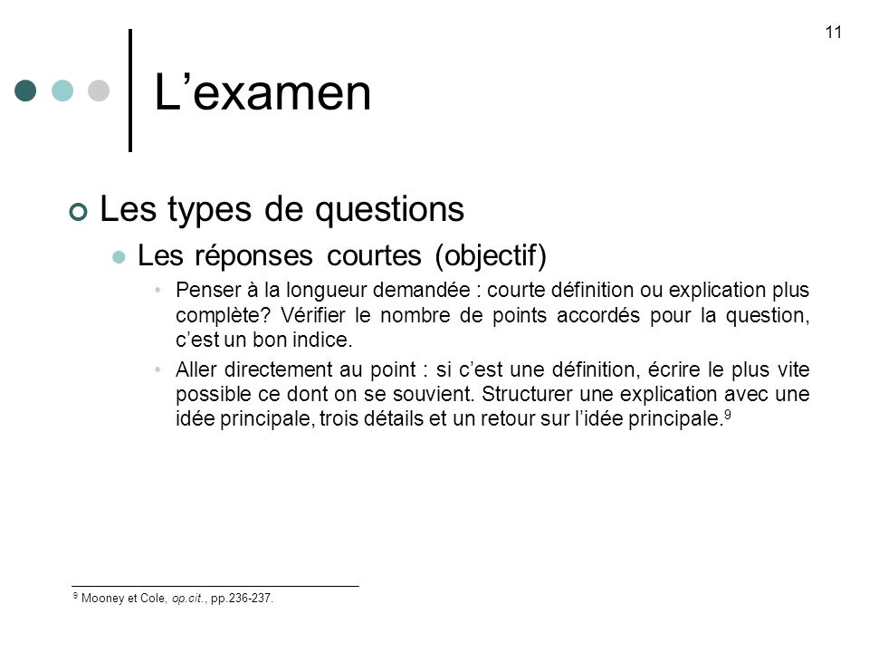 L'examen Les types de questions Les réponses courtes (objectif)