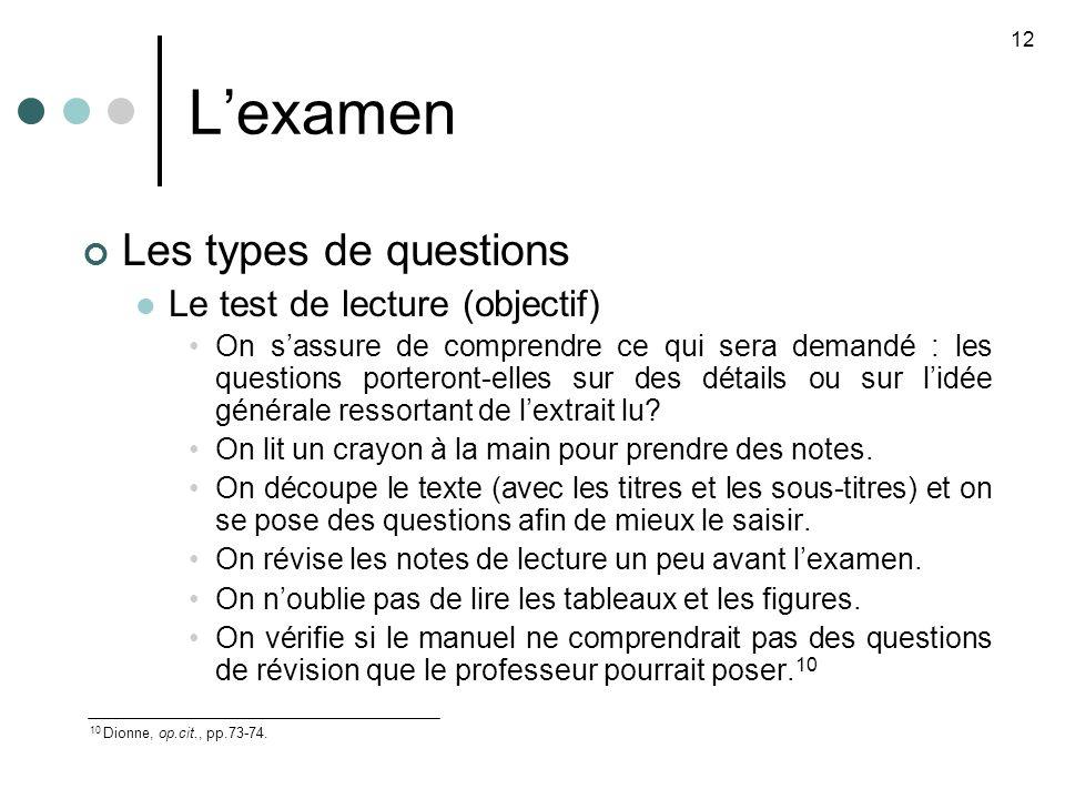L'examen Les types de questions Le test de lecture (objectif)
