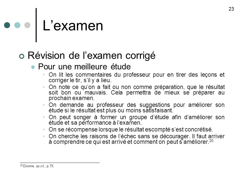 L'examen Révision de l'examen corrigé Pour une meilleure étude