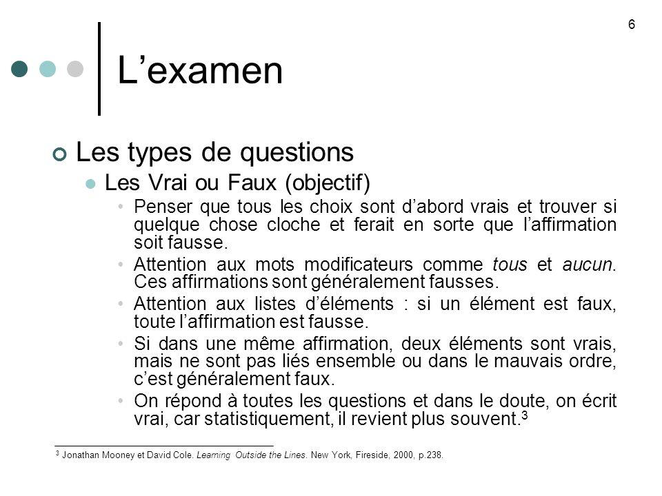 L'examen Les types de questions Les Vrai ou Faux (objectif)