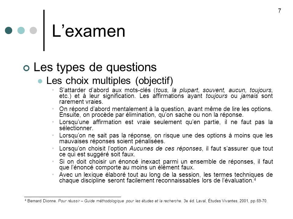 L'examen Les types de questions Les choix multiples (objectif)