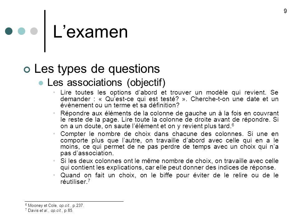 L'examen Les types de questions Les associations (objectif)