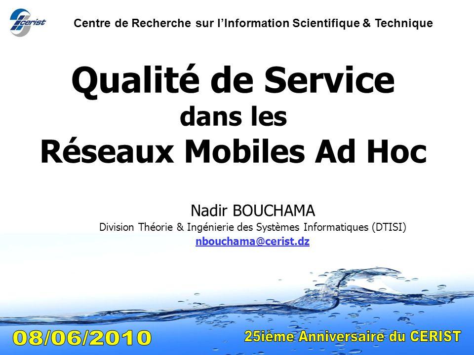 Qualité de Service dans les Réseaux Mobiles Ad Hoc