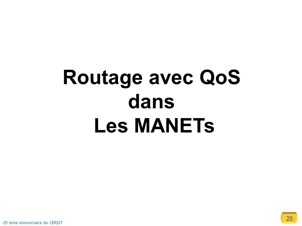 Routage avec QoS dans Les MANETs