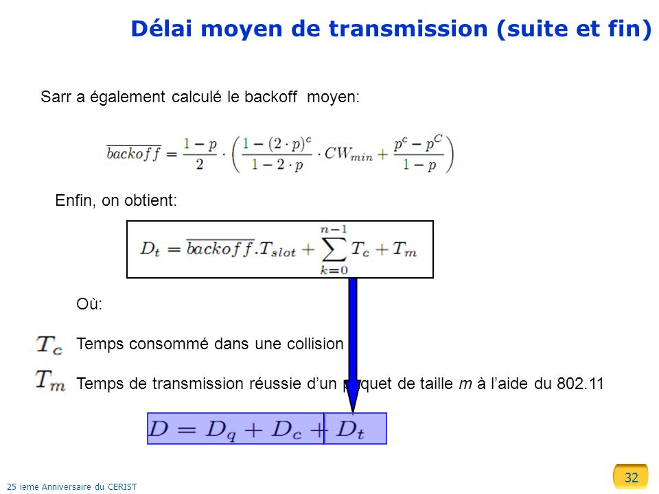 Délai moyen de transmission (suite et fin)