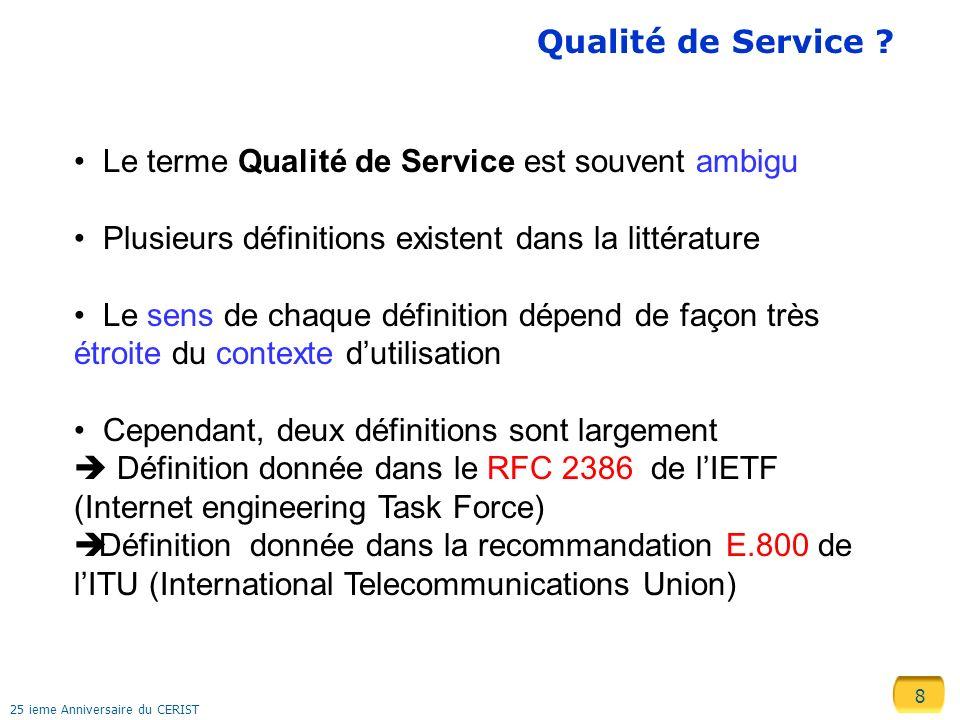 Le terme Qualité de Service est souvent ambigu