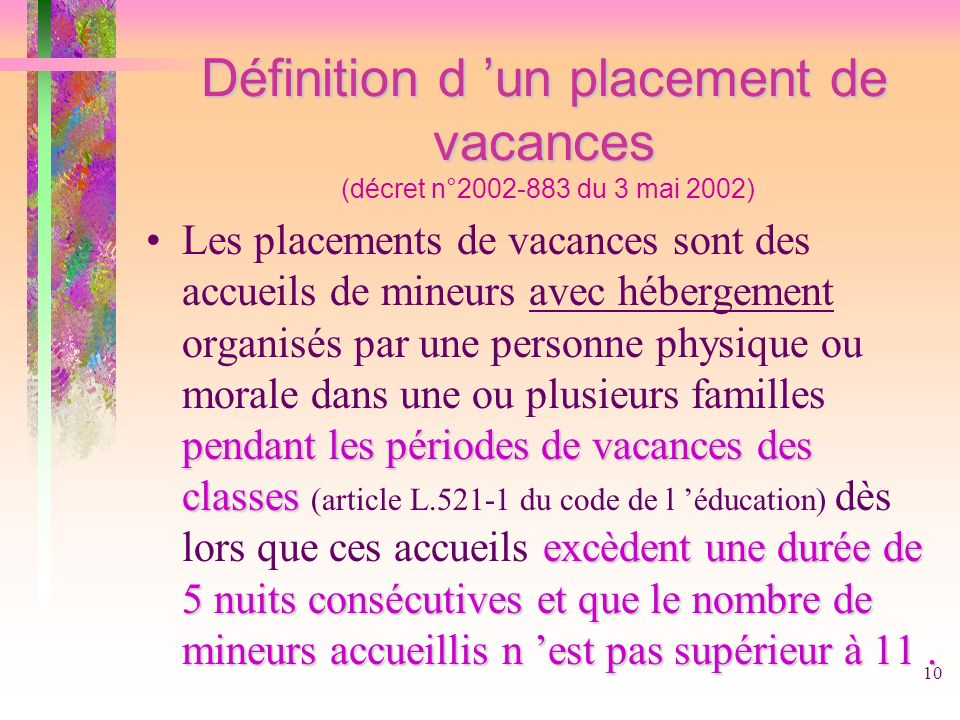 Définition d 'un placement de vacances (décret n°2002-883 du 3 mai 2002)