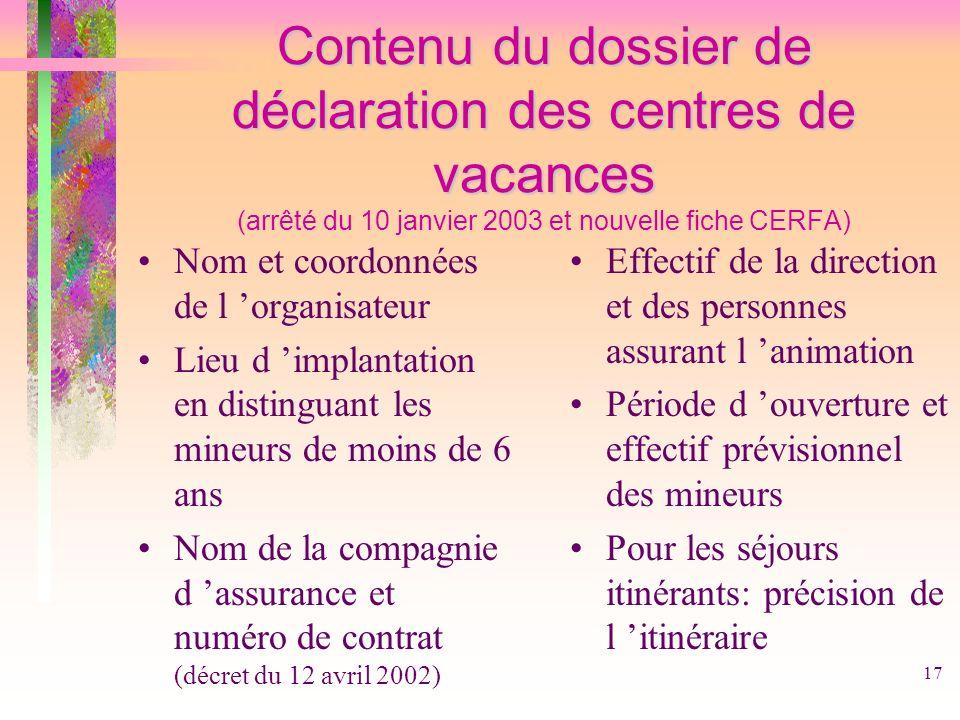 Contenu du dossier de déclaration des centres de vacances (arrêté du 10 janvier 2003 et nouvelle fiche CERFA)