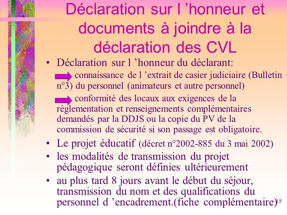 Déclaration sur l 'honneur et documents à joindre à la déclaration des CVL