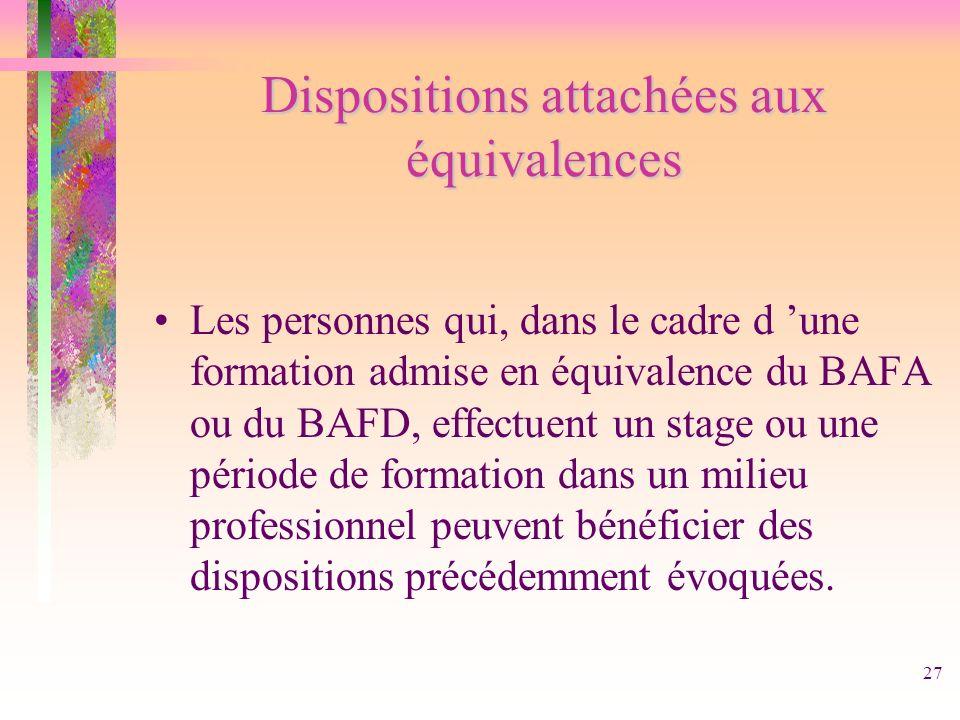 Dispositions attachées aux équivalences