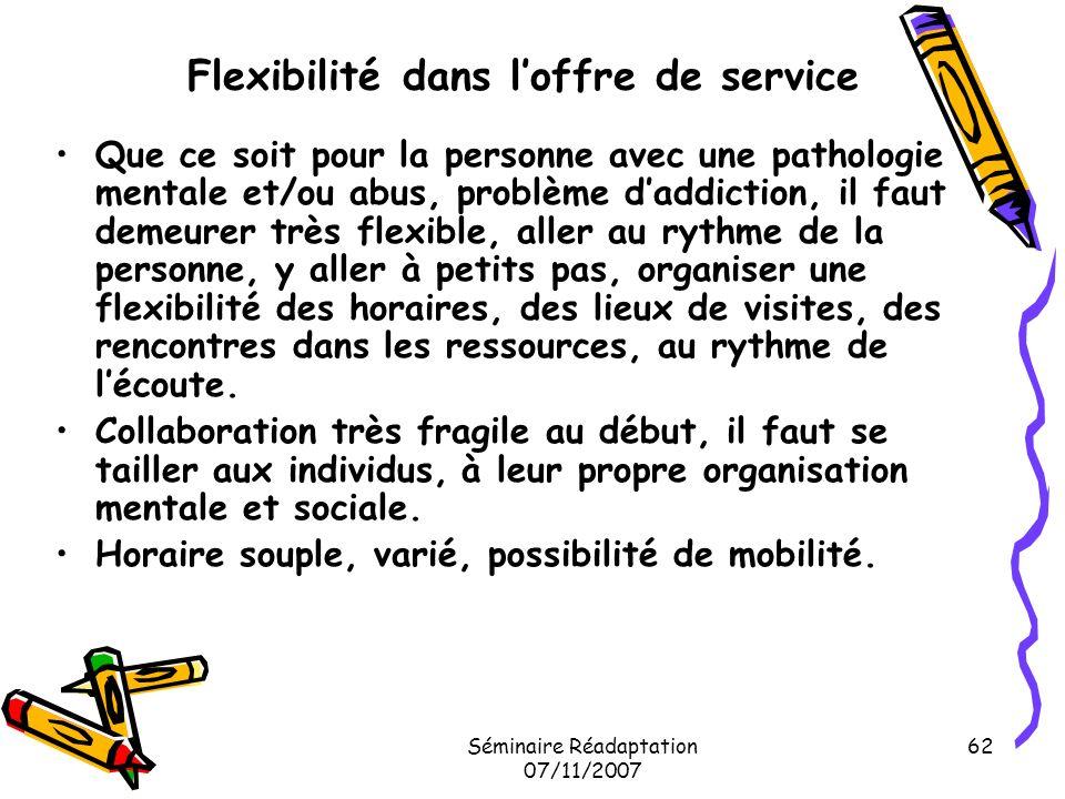 Flexibilité dans l'offre de service