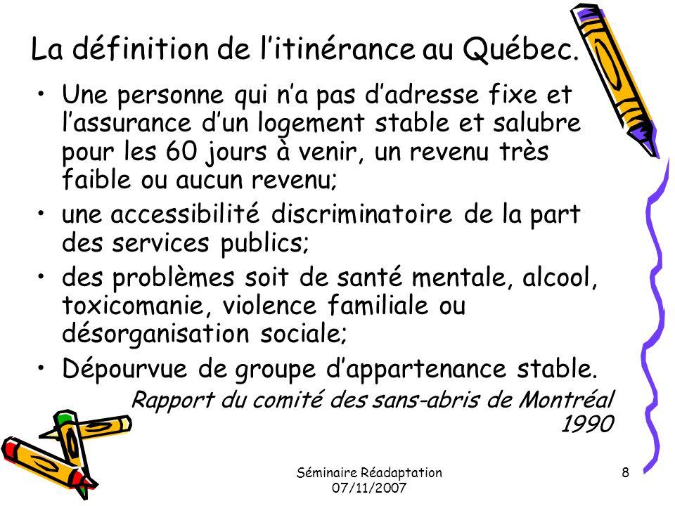 La définition de l'itinérance au Québec.