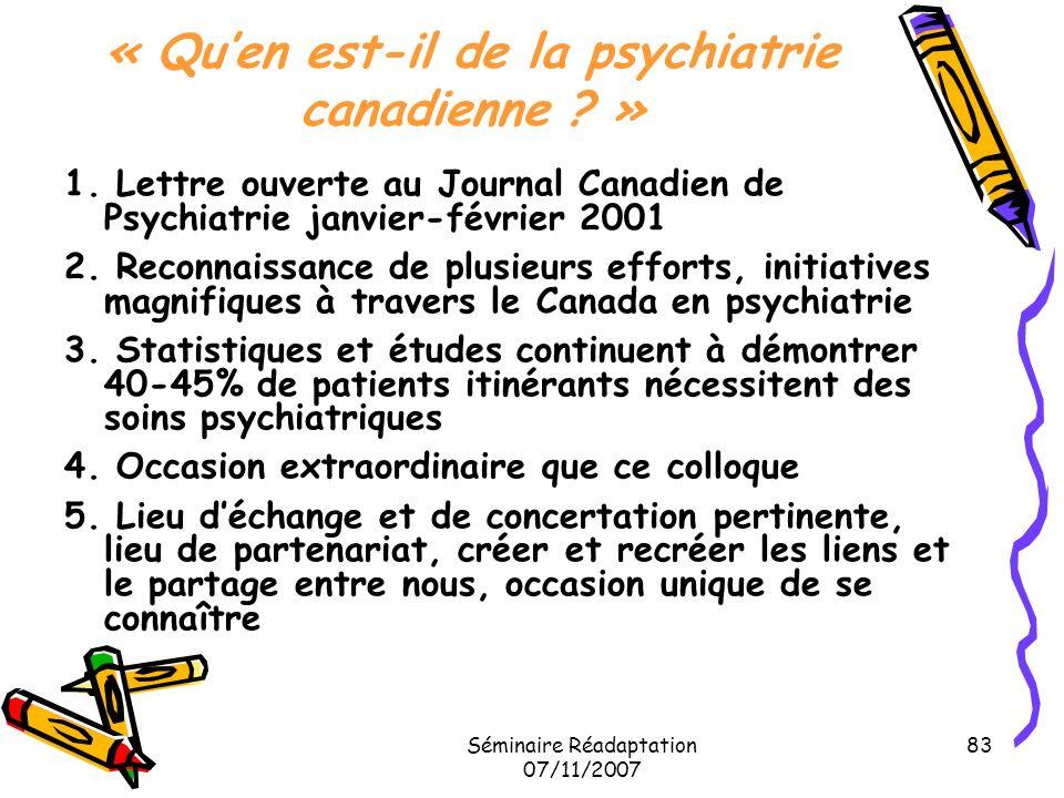 « Qu'en est-il de la psychiatrie canadienne »