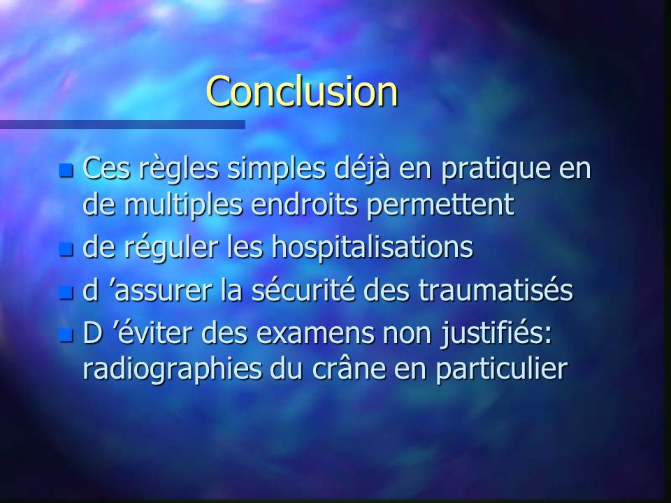Conclusion Ces règles simples déjà en pratique en de multiples endroits permettent. de réguler les hospitalisations.