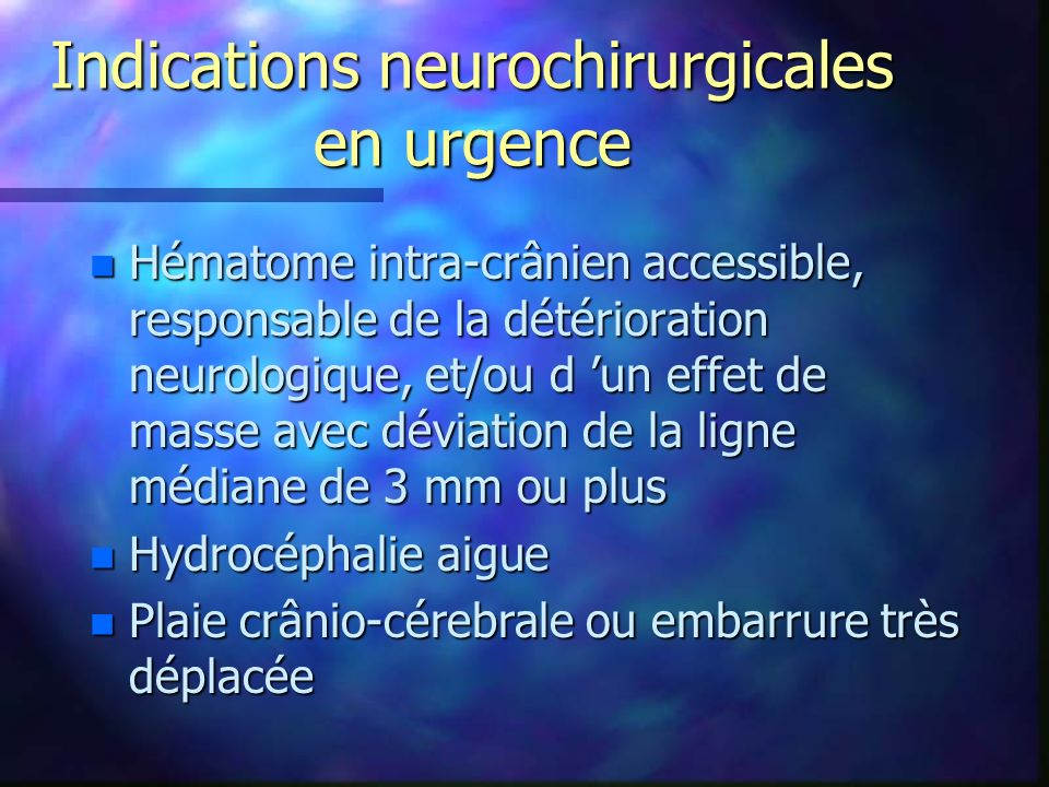 Indications neurochirurgicales en urgence