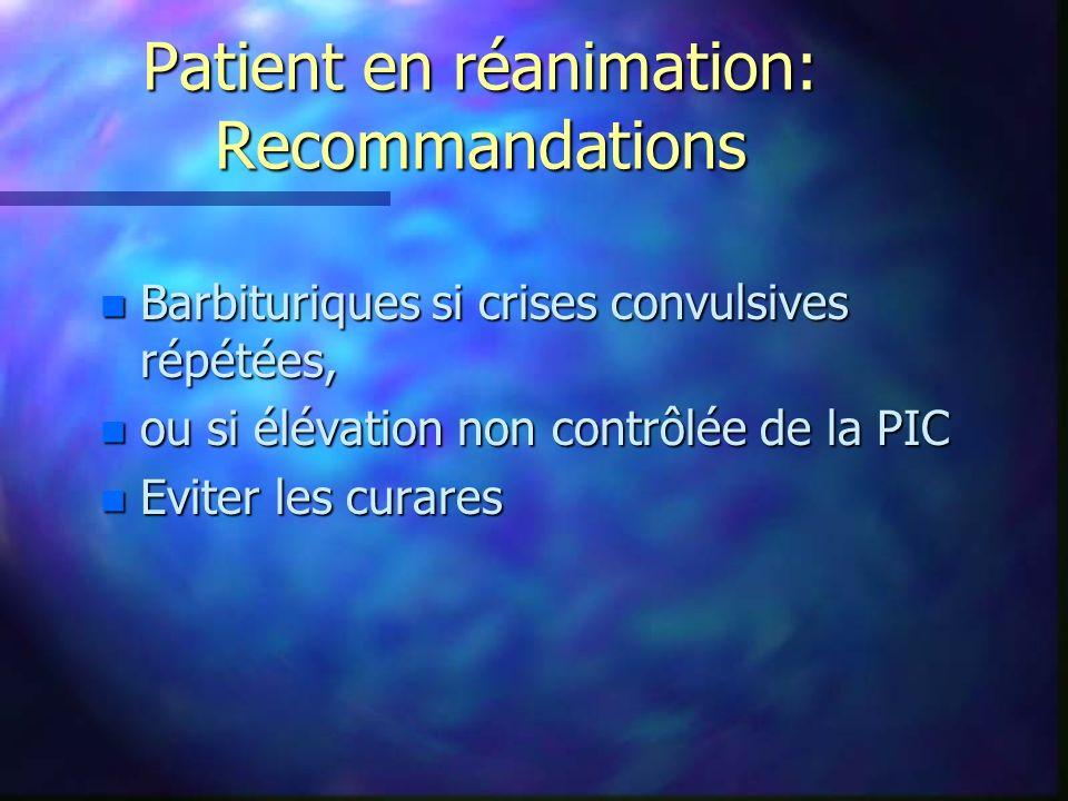 Patient en réanimation: Recommandations