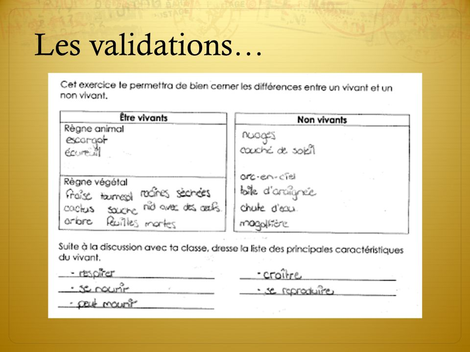 Les validations…