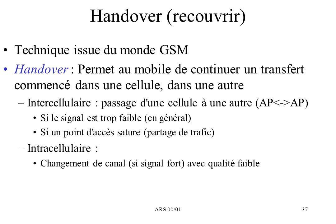 Handover (recouvrir) Technique issue du monde GSM