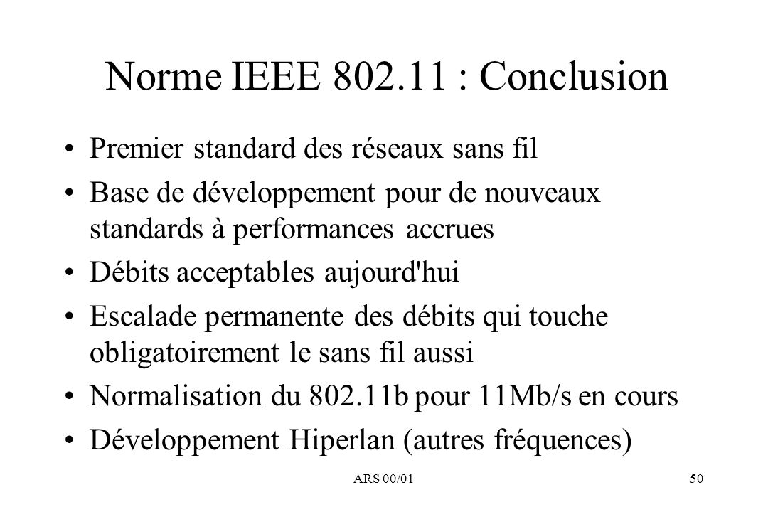 Norme IEEE 802.11 : Conclusion